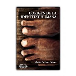 L'origen de la identitat humana