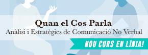 Curs en línia Quan el Cos Parla. Anàlisi i Estratègies de Comunicació No Verbal