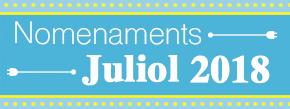 Nomenaments juliol 2018