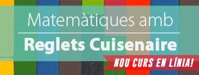 Curs en línia  Matemàtiques amb Reglets Cuisenaire!